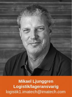 Mikael Ljungberg Logistik/lageransvarig Imatech